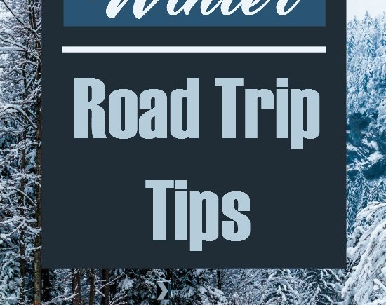 Winter Road Trip Tips- If you are hitting the road this winter for a trip, make sure you follow these safety guidelines for a smooth(er) ride there!