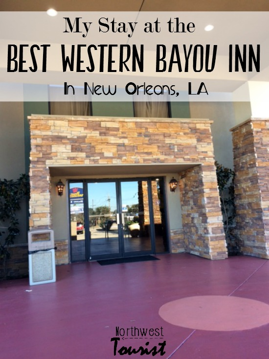 Best Western Bayou Inn of New Orleans (Review)- Consider staying at this family friendly hotel the next time you come through the NOLA area.