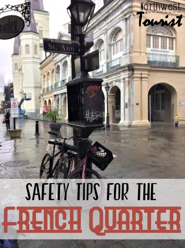 Safety in the French Quarter- If you are visiting NOLA, you may have some reservations about safety. Here are some safety tips while in the French Quarter.
